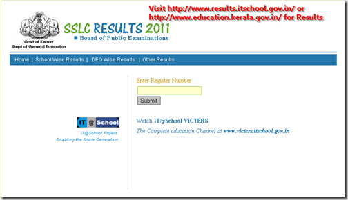 SSLC results kerala 2011 - www.education.kerala.gov.in or get on SMS or www.results.itschool.gov.in/